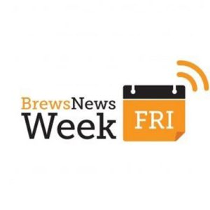 Brews News Week